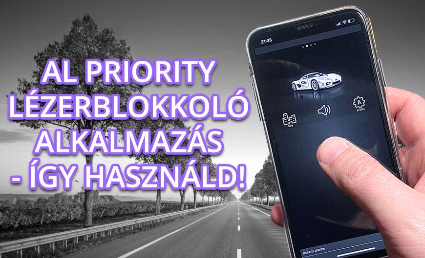 AL Priority lézerblokkoló használata okostelefonnal